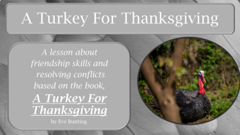 "Conflict Resolution Lesson ""A Turkey for Thanksgiving"" w 5"