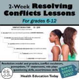 Conflict Resolution Lessons: 2 Weeks of Impacting Teen Hea
