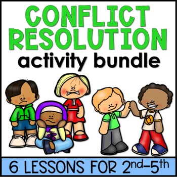 Conflict Resolution Lesson Plan Resources Bundle