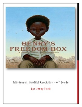 Conflict Resolution Lesson Plan for Picturebook Henry's Freedom Box