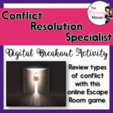 Conflict Types Digital Break Out Activity - Conflict Resolution Specialist