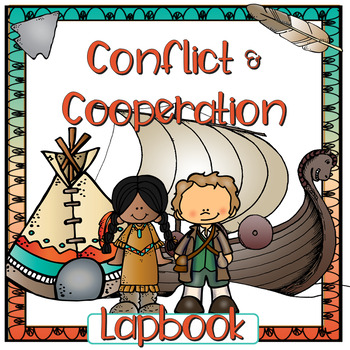 Conflict and Cooperation: European Explorers and First People's Interactions