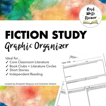 Fiction Study Graphic Organizer   Common Core Reading   Gr