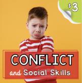 Conflict and friends - Social skills - problem solving - c