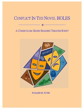 Conflict in the Novel HOLES Readers Theatre Script