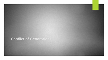 Conflict of Generations Discussion Activity Powerpoint