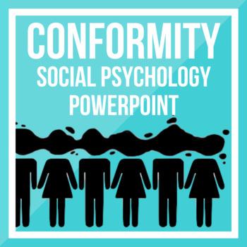 Conformity - Social Psychology PPT