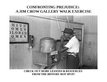 Confronting Prejudice: A Jim Crow Gallery Walk