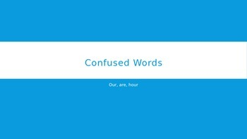 Confused Words: Our, Are, Hour