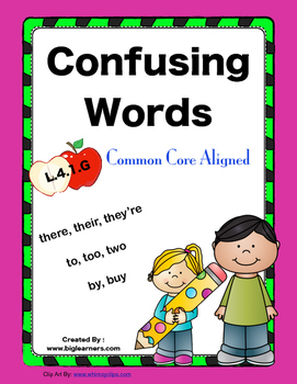 Confusing Words - Common Core Aligned: L.4.1.g (Fourth Grade)