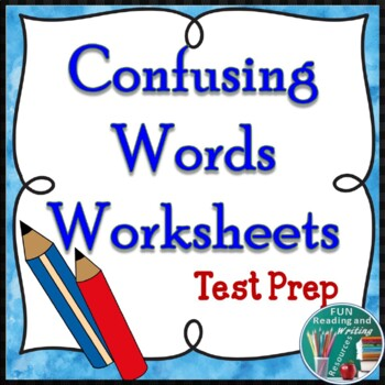Confusing Words Worksheet Pack - Test Prep