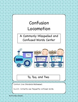 Confusion Locomotion- To, Too, and Two Center (Common Core Aligned)