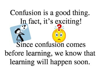 Confusion is a good thing -- motivational poster