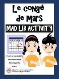 Congé de mars - March Break Mad Lib French