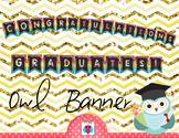 Congratulations Graduates Owl Banner