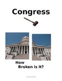 Legislative Branch:  Congress - How Broken Is It?