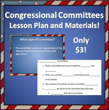 Congress: Types of Committees Lesson Plan and Materials