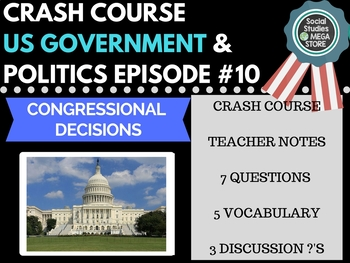 Congressional Decisions: Crash Course Government and Politics #10
