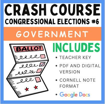Congressional Elections: Crash Course Government and Politics #6