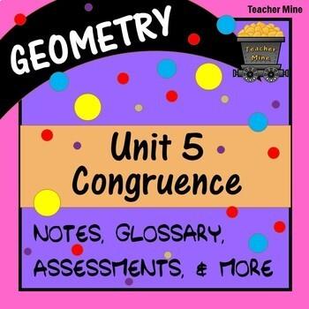 Congruence (Geometry - Unit 5)