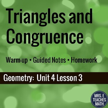 Congruence and Triangles Lesson