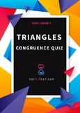 Congruence of Triangles Quiz