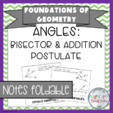 Congruent Angles & Angle Addition Postulate Notes Foldable