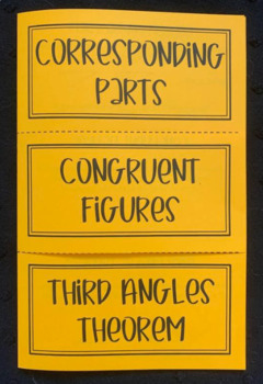 Congruent Figures, Corresponding Parts, Third Angle Theore