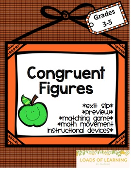 Congruent Figures - Practice Pages & Matching Game
