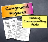 Congruent Figures Naming Corresponding Parts Geometry