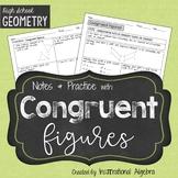Congruent Figures: Notes & Practice