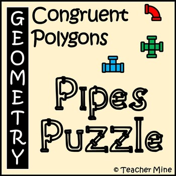Congruent Polygons - Pipes Puzzle Activity