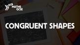 Congruent Shapes - Complete Lesson