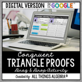 Congruent Triangle Proofs Drag & Drop: DIGITAL VERSION for