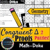 Congruent Triangle Proofs Math-Doku; Geometry, Sudoku