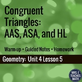 Congruent Triangles ASA, AAS, and HL Lesson
