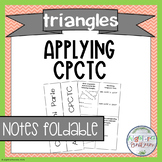 Congruent Triangles- Applying CPCTC Notes Foldable