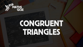 Congruent Triangles - Complete Lesson
