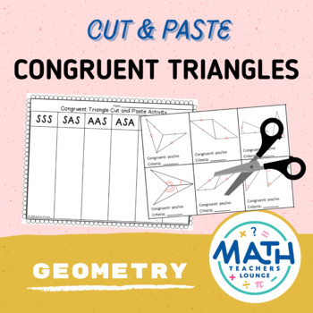 Congruent Triangles: Cut and Paste Activity