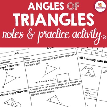 Angles of Triangles Notes & Activity - Triangle Angle Sum & Exterior Angle Sum