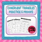 Congruent Triangles Practice and Proofs Geometry