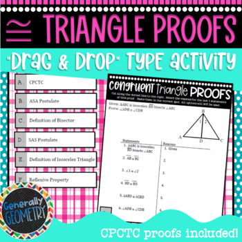 """Congruent Triangles Proofs, CPCTC Included!: """"Drag & Drop"""" Activity; Geometry"""
