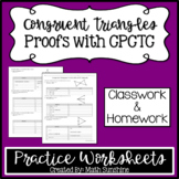 Congruent Triangles Proofs with CPCTC Practice Worksheets (Classwork & Homework)