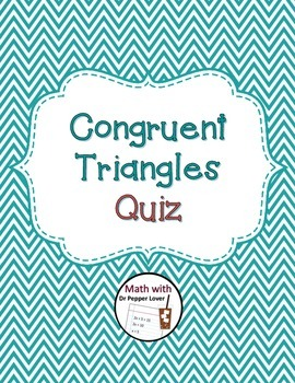 Congruent Triangles Quiz