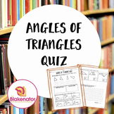 Angles of Triangles Quiz