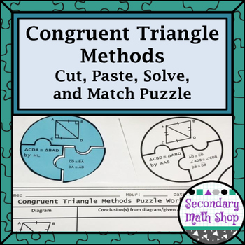 Congruent Triangles (SSS,SAS, ASA, AAS, HL) Cut, Paste, Solve, Match Puzzle Act.
