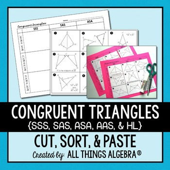 Congruent Triangles (SSS, SAS, ASA, AAS, and HL) Cut and Paste