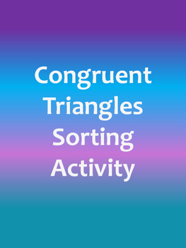 Congruent Triangles Sorting Activity