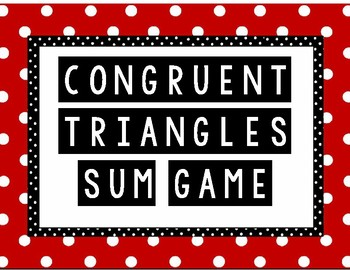 Congruent Triangles Sum Game