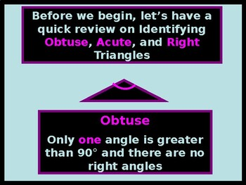 Power-Point:  Special Types of Triangles:  Isosceles, Equilateral, and Right